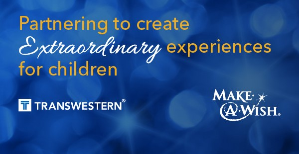 "<span class=""blue1618""><strong>Transwestern has created a national partnership with Make-A-Wish to help create extraordinary experiences for children with life-threatening medical conditions</strong></span><br/><a href=""http://team.transwestern.net/Media/News/Pages/TRANSWESTERN-PARTNERS-WITH-MAKE-A-WISH-TO-CREATE-EXTRAORDINARY-EXPERIENCES-FOR-CHILDREN.aspx"" class=""green1416"">Click here to read more</a>"