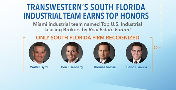 "<span class=""blue1618""><strong>ONLY SOUTH FLORIDA FIRM RANKED AMONG THE NATION'S TOP IN LEASING</strong></span><br/><a href=""https://download.transwestern.com/flyers/Miami/email/indeblast/TopUSTranswesternSouthFloridaIndustrialTeam.pdf"" class=""green1416"">Click here to read more</a>"
